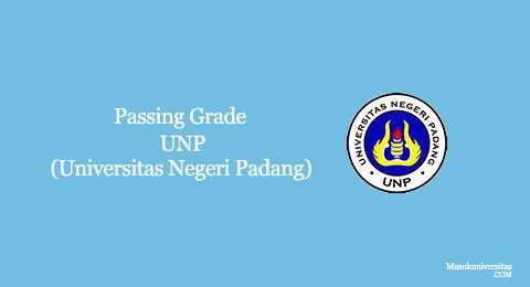 passing grade unp universitas negeri padang
