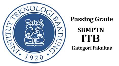 passing-grade-sbmptn-itb-kategori-fakultas