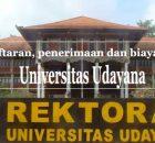 universitas udayana pendaftaran biaya kuliah
