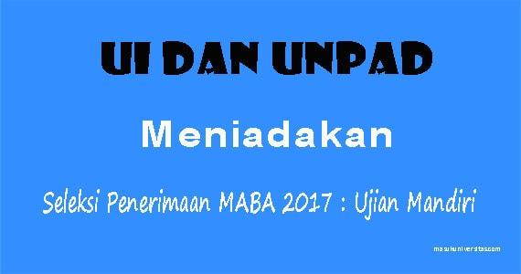 Seleksi Penerimaan MABA 2017 UI dan UNPAD Ditiadakan