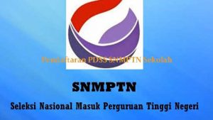 Pendaftaran PDSS SNMPTN Sekolah