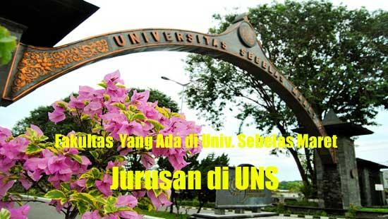 Universitas Sebelas Maret atau yang biasa disingkat UNS merupakan salah satu universitas n Jurusan di UNS – Fakultas Yang Ada di Univ. Sebelas Maret
