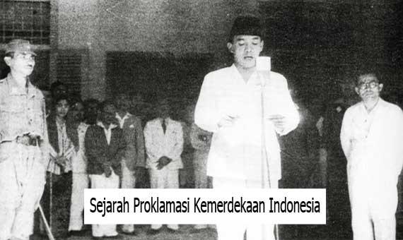 Sejarah Proklamasi Kemerdekaan Indonesia