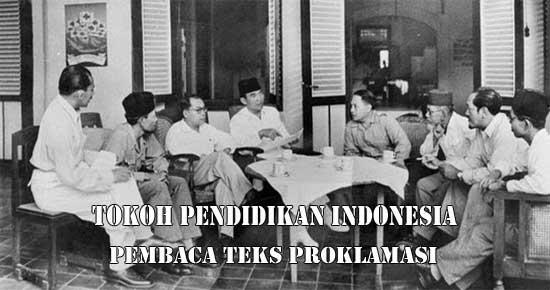 Tokoh Pendidikan Indonesia Pembaca Teks Proklamasi