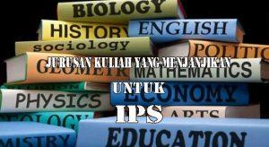jurusan kuliah yang menjanjikan untuk ips
