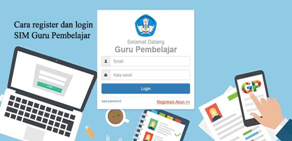 Cara Register dan login SIM Guru Pembelajar