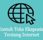 contoh teks eksposisi tentang internet