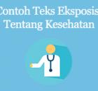 contoh teks eksposisi tentang kesehatan