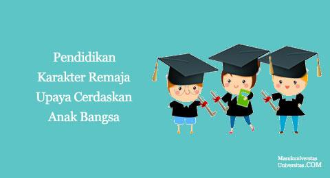 pendidikan karakter remaja upaya cerdaskan anak bangsa