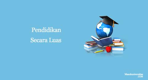 ulasan pendidikan secara luas