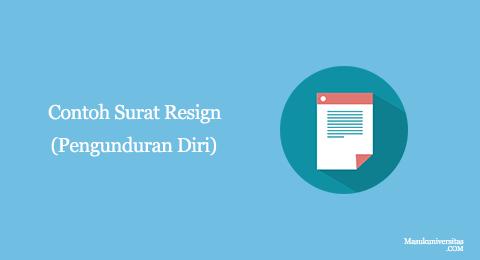 Contoh Surat Resignpengunduran Diri Kerja 15 Contoh