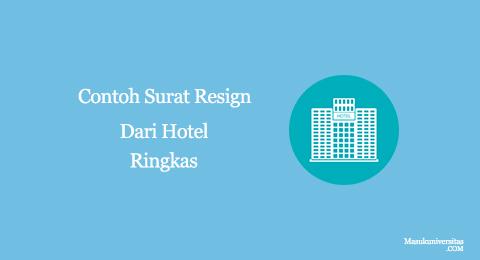 contoh surat pengunduran dari hotel yang ringkas