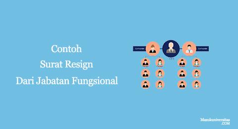 contoh surat resign dari jabatan fungsional