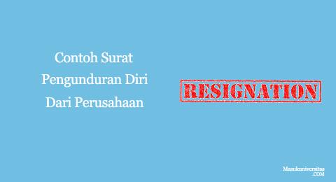 contoh surat resign dari perusahaan
