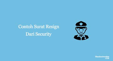 contoh surat resign dari security
