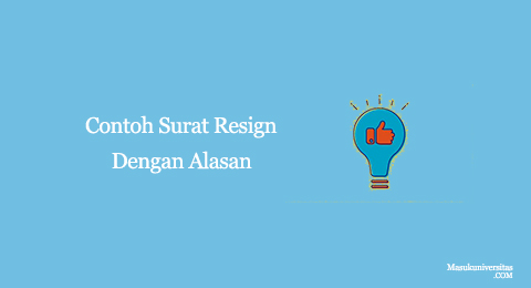 contoh surat resign dengan alasan