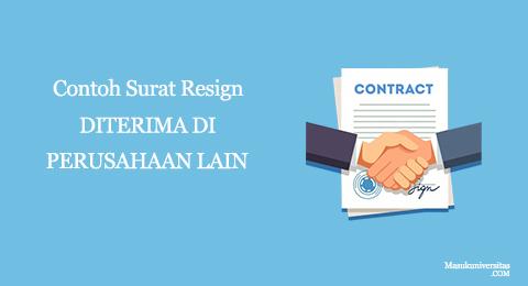 contoh surat resign diterima di perusahaan lain