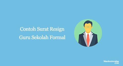 contoh surat resign guru sekolah formal