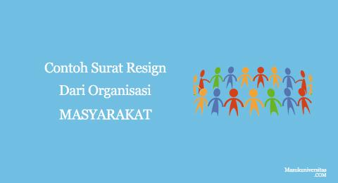 surat resign dari organisasi masyarakat