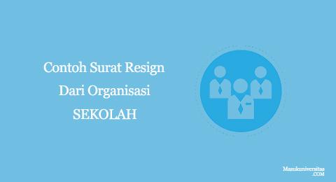 surat resign dari organisasi sekolah