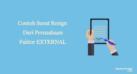 surat resign dari perusahaan faktor external