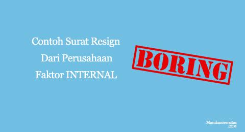 surat resign dari perusahaan faktor internal