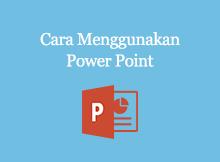 cara menggunakan power point