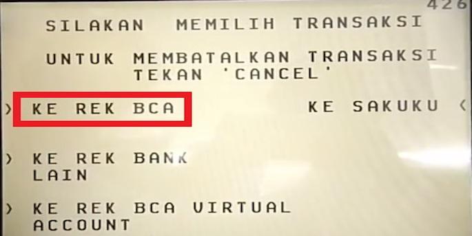 Beberapa pilihan transaksi pun ditampilkan, tekan Transfer lalu Ke Rek BCA
