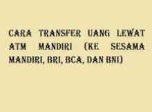 Cara-Transfer-Uang-Lewat-ATM-Mandiri