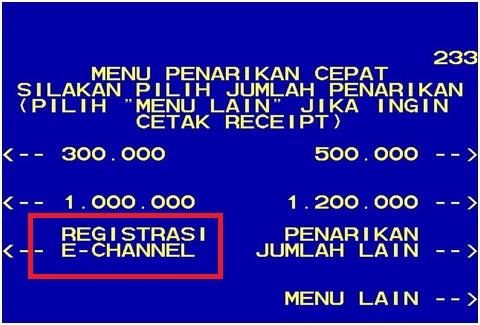 Tekan tombol di samping tulisan Registrasi e-Channel kemudian cari menu Mobile Banking