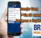 Transfer Uang Lewat Mobile Banking BRI Ini Langkah-Langkahnya