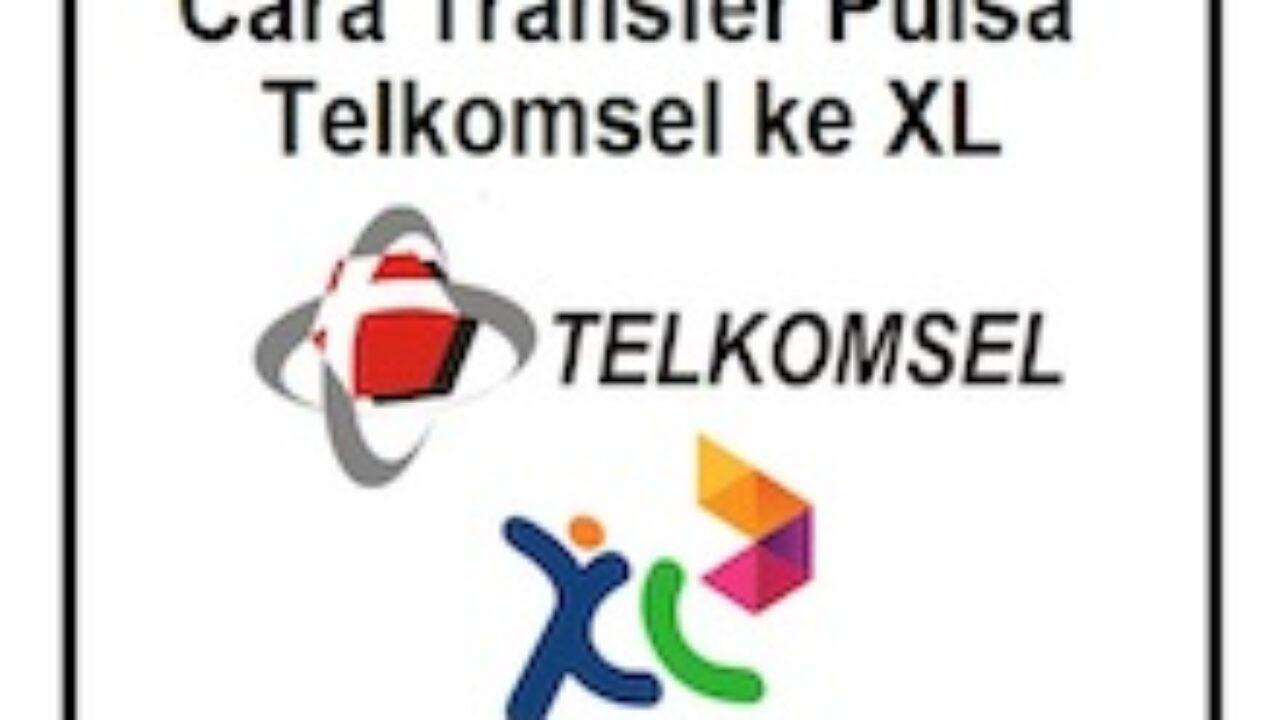 4 Cara Transfer Pulsa Telkomsel Ke Xl Via Umb Sms Dan Mytelkomsel