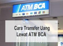cara-transfer-uang-lewat-atm-bca